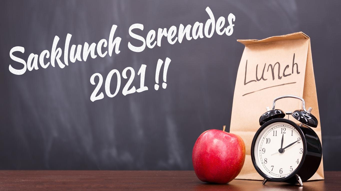 Sacklunch Serenades 2021, written on blackboard
